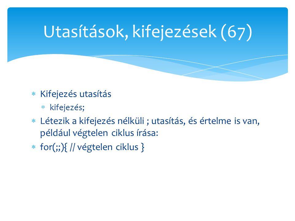 Utasítások, kifejezések (67)