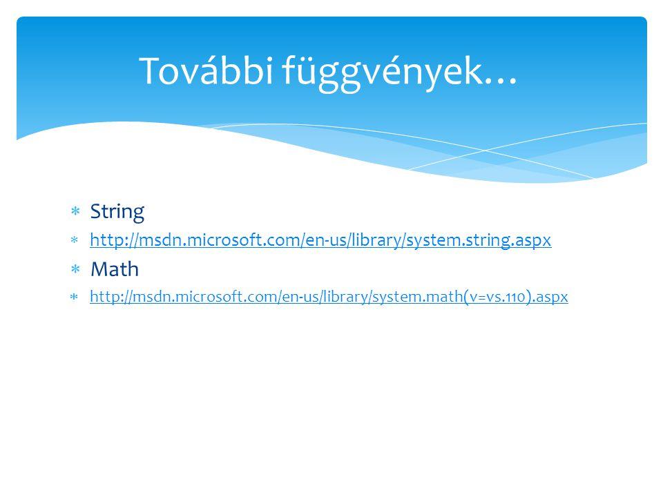 További függvények… String Math