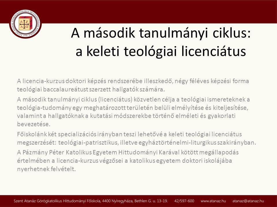 A második tanulmányi ciklus: a keleti teológiai licenciátus