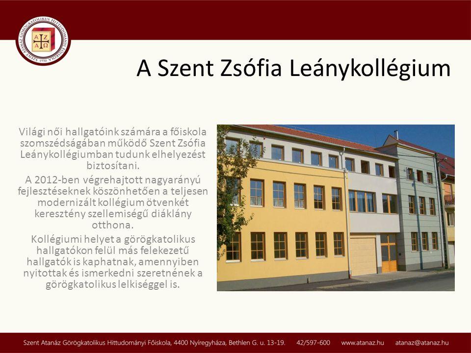 A Szent Zsófia Leánykollégium