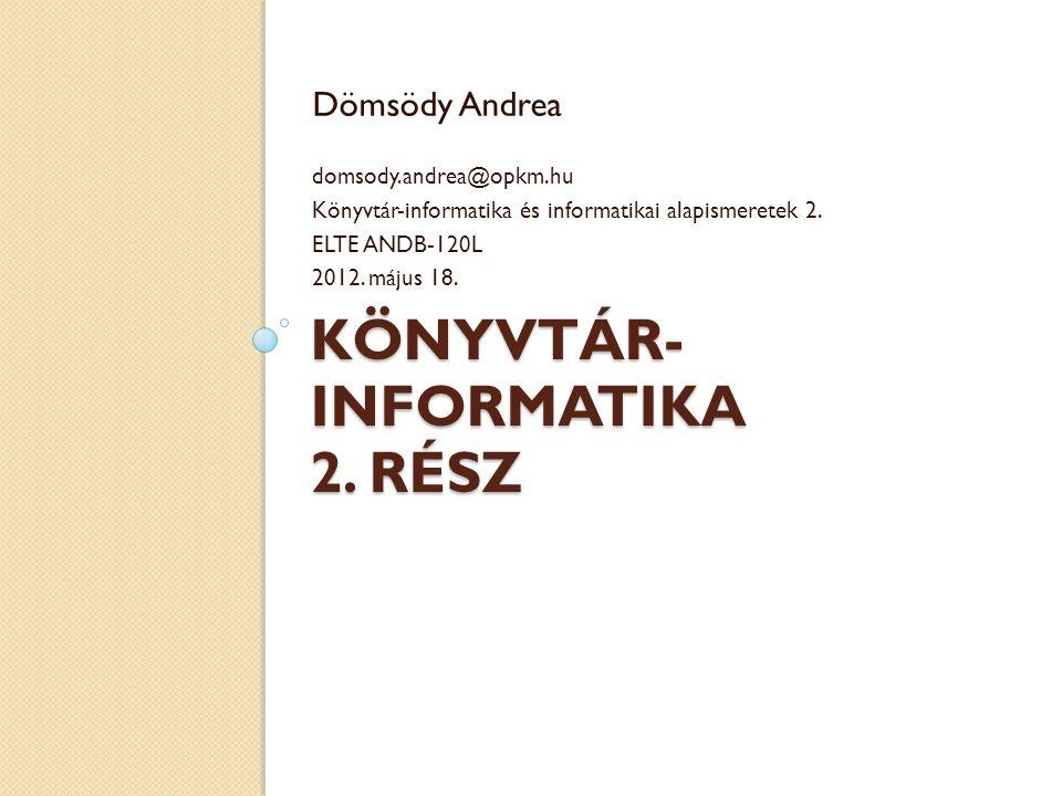 Könyvtár-informatika 2. rész