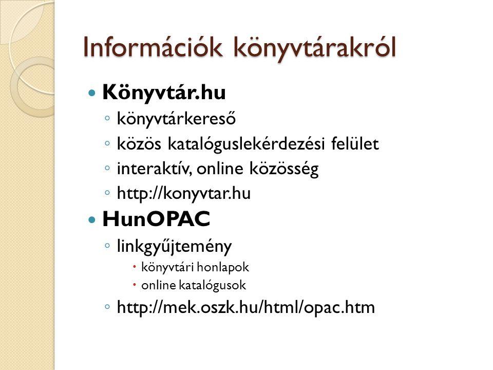 Információk könyvtárakról
