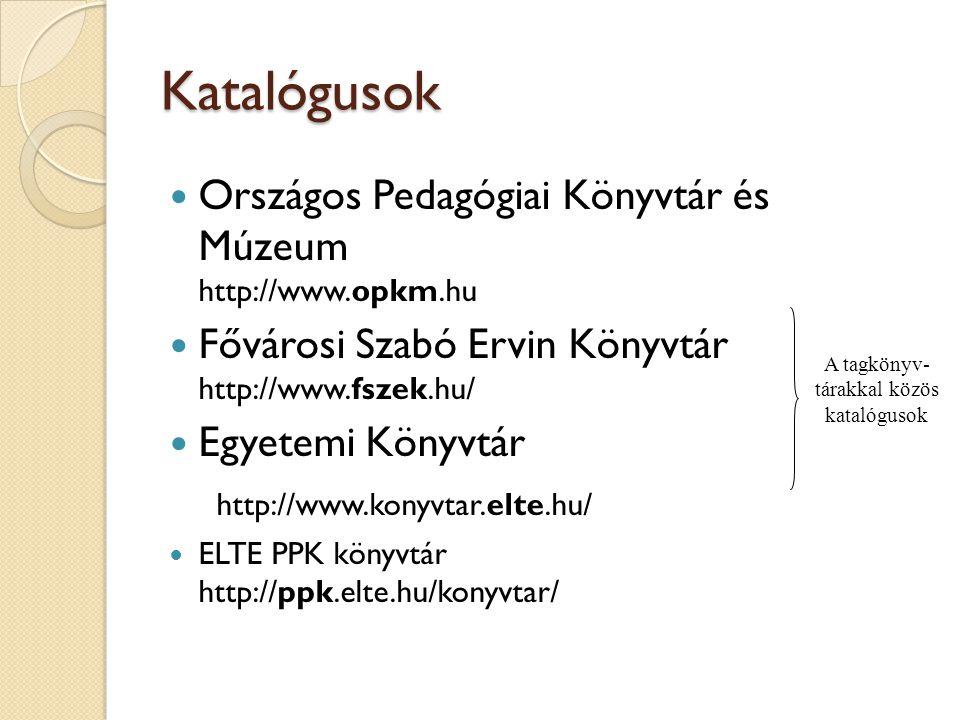 A tagkönyv-tárakkal közös katalógusok