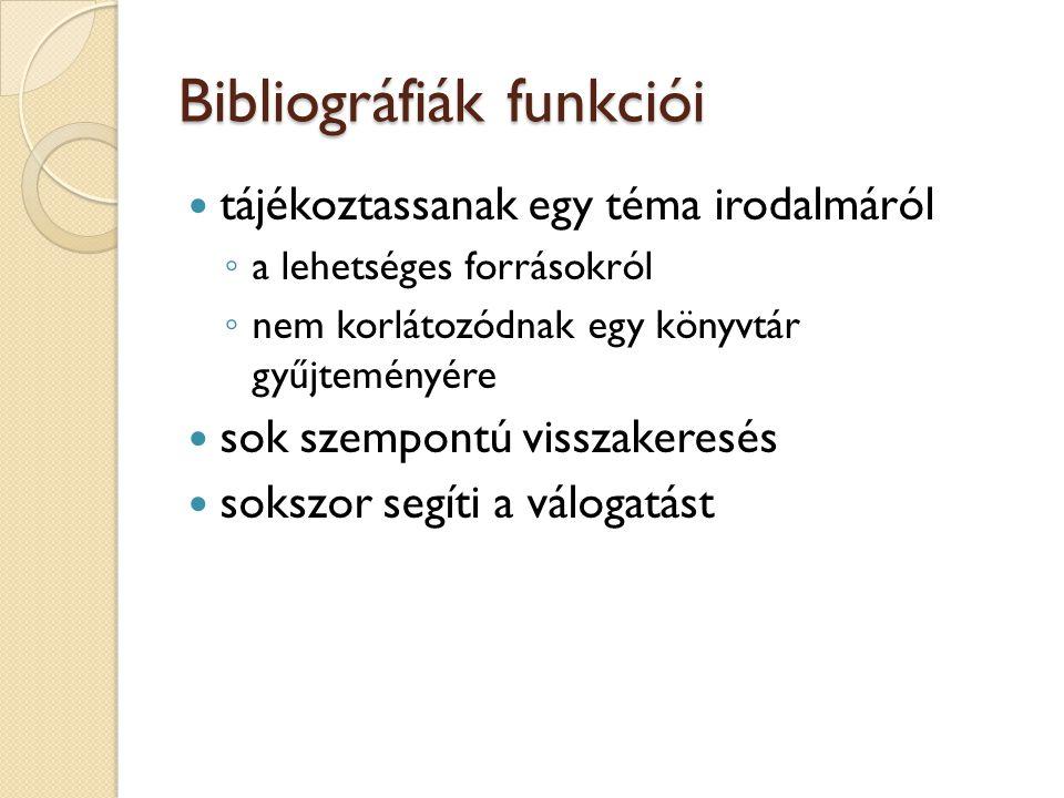 Bibliográfiák funkciói