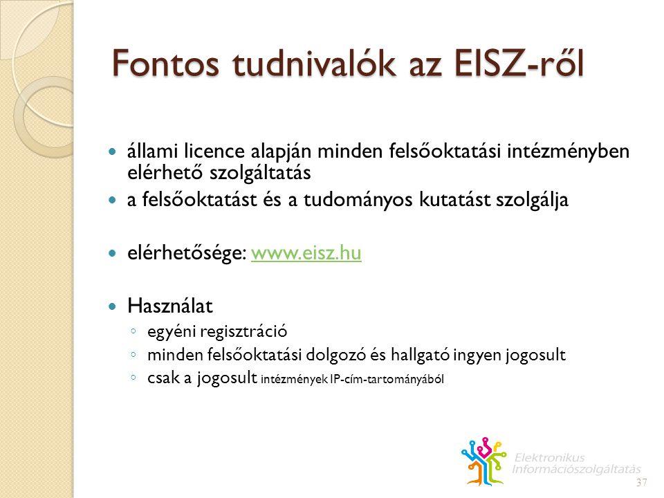 Fontos tudnivalók az EISZ-ről