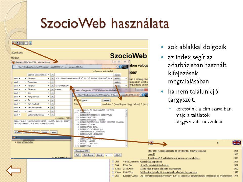 SzocioWeb használata sok ablakkal dolgozik