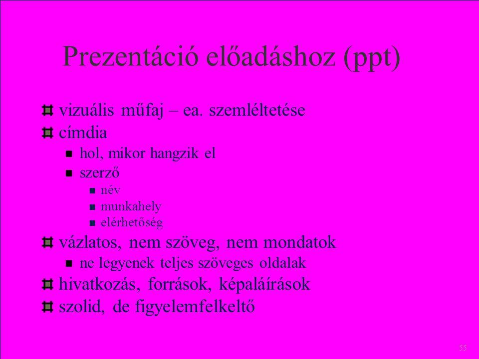 Prezentáció előadáshoz (ppt)