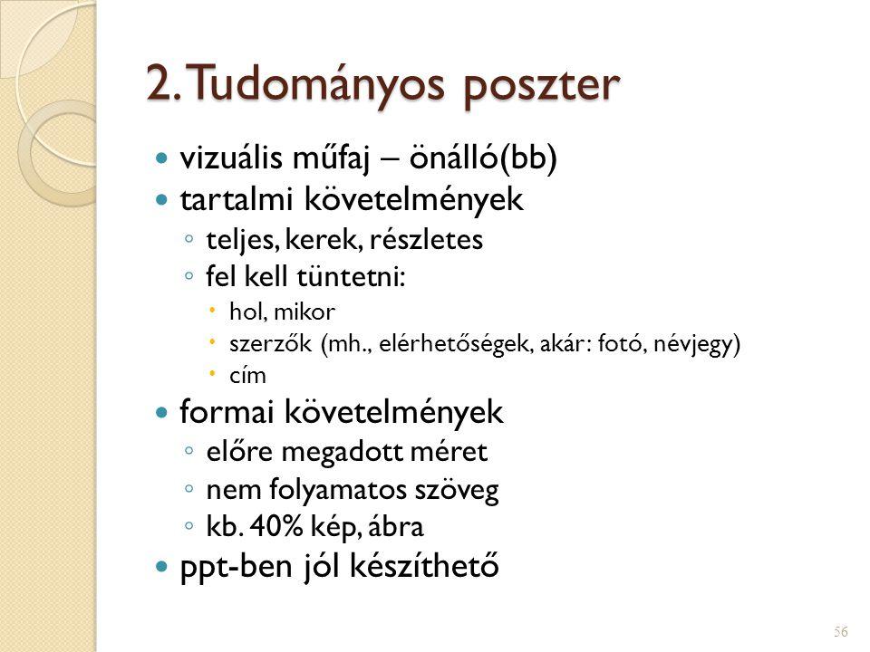 2. Tudományos poszter vizuális műfaj – önálló(bb)