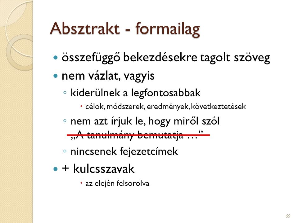 Absztrakt - formailag összefüggő bekezdésekre tagolt szöveg