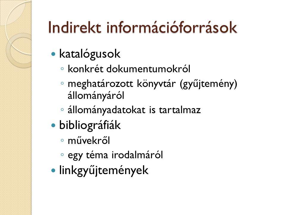 Indirekt információforrások