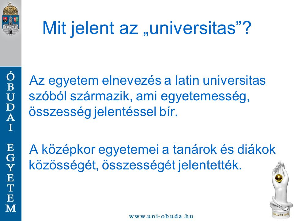 """Mit jelent az """"universitas"""
