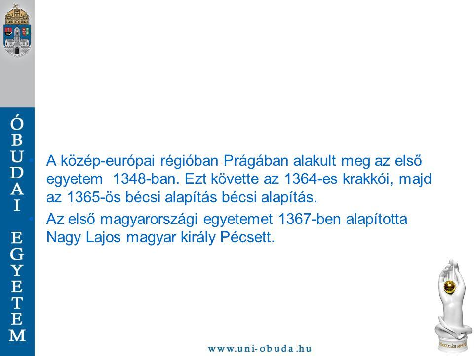 A közép-európai régióban Prágában alakult meg az első egyetem 1348-ban