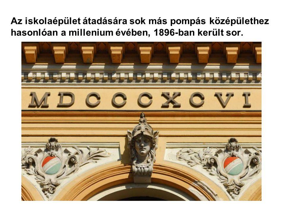Az iskolaépület átadására sok más pompás középülethez hasonlóan a millenium évében, 1896-ban került sor.