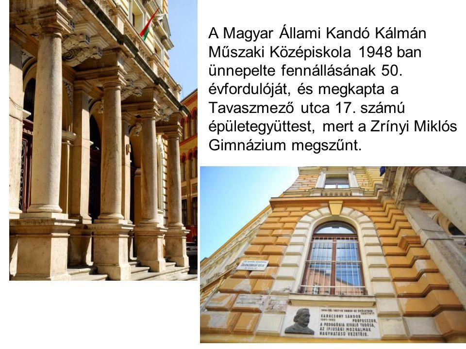 A Magyar Állami Kandó Kálmán Műszaki Középiskola 1948 ban ünnepelte fennállásának 50.