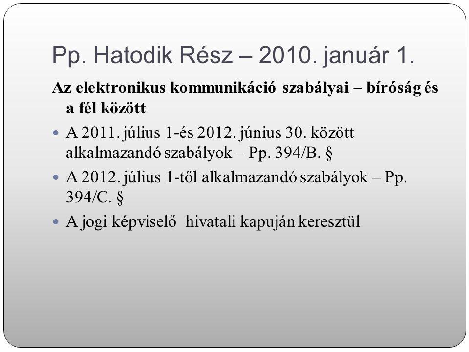 Pp. Hatodik Rész – 2010. január 1.