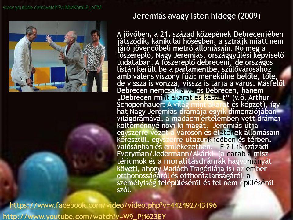 Jeremiás avagy Isten hidege (2009)