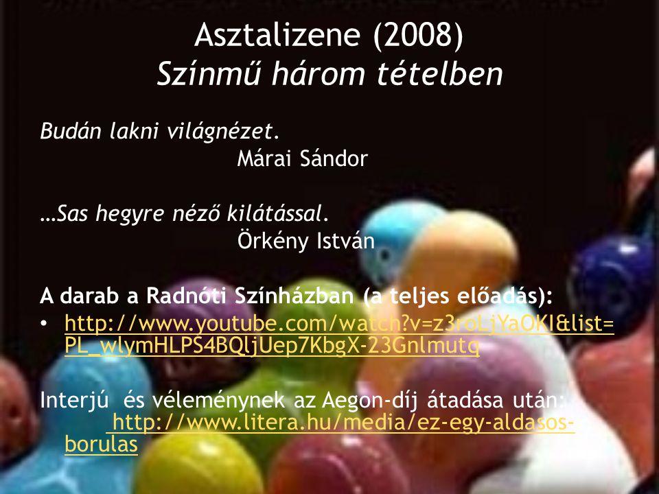 Asztalizene (2008) Színmű három tételben