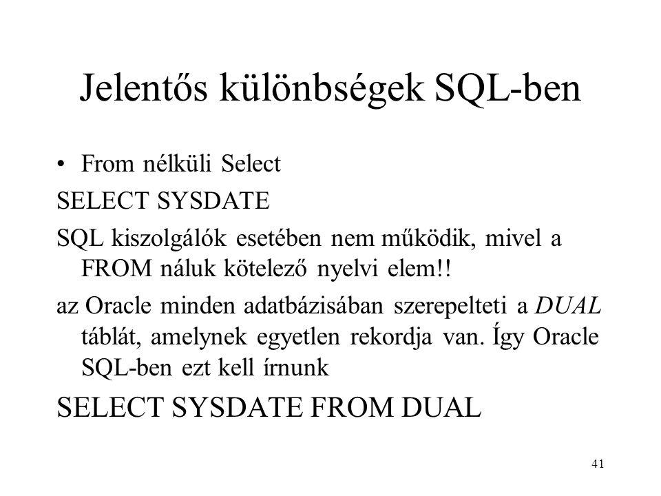 Jelentős különbségek SQL-ben