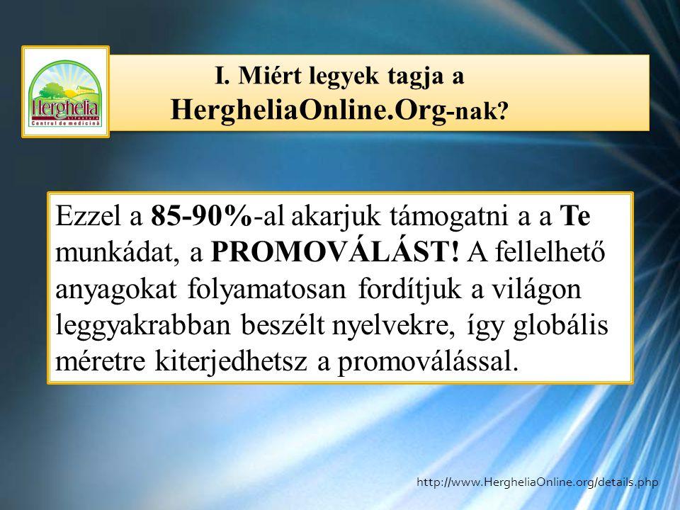 I. Miért legyek tagja a HergheliaOnline.Org-nak