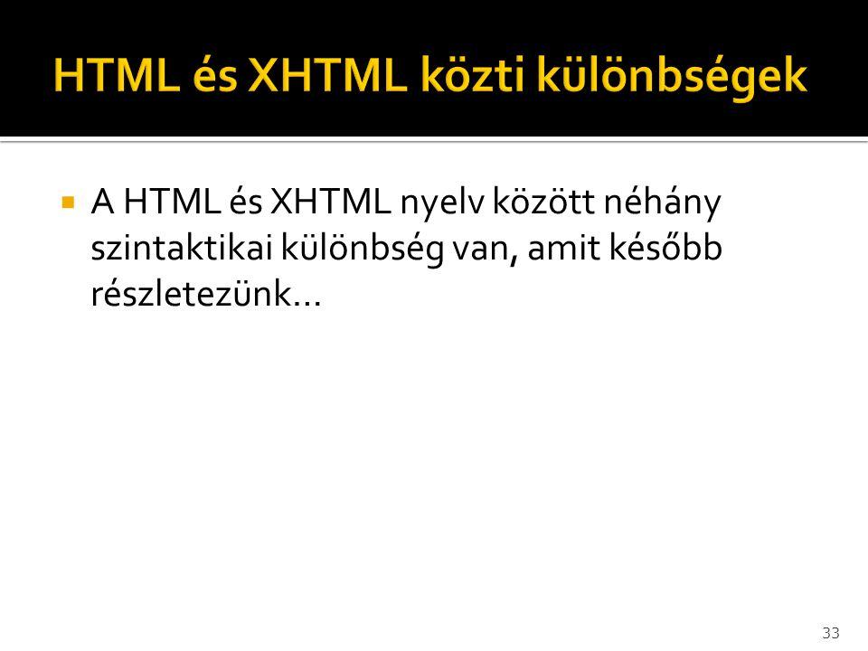 HTML és XHTML közti különbségek