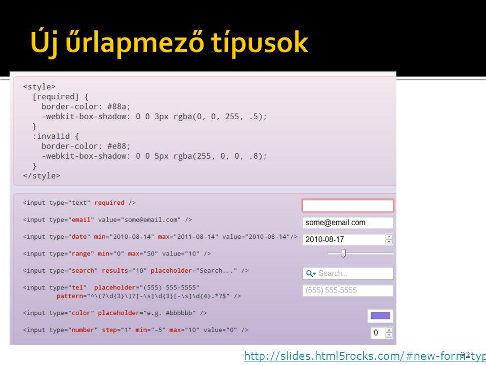 Új űrlapmező típusok http://slides.html5rocks.com/#new-form-types