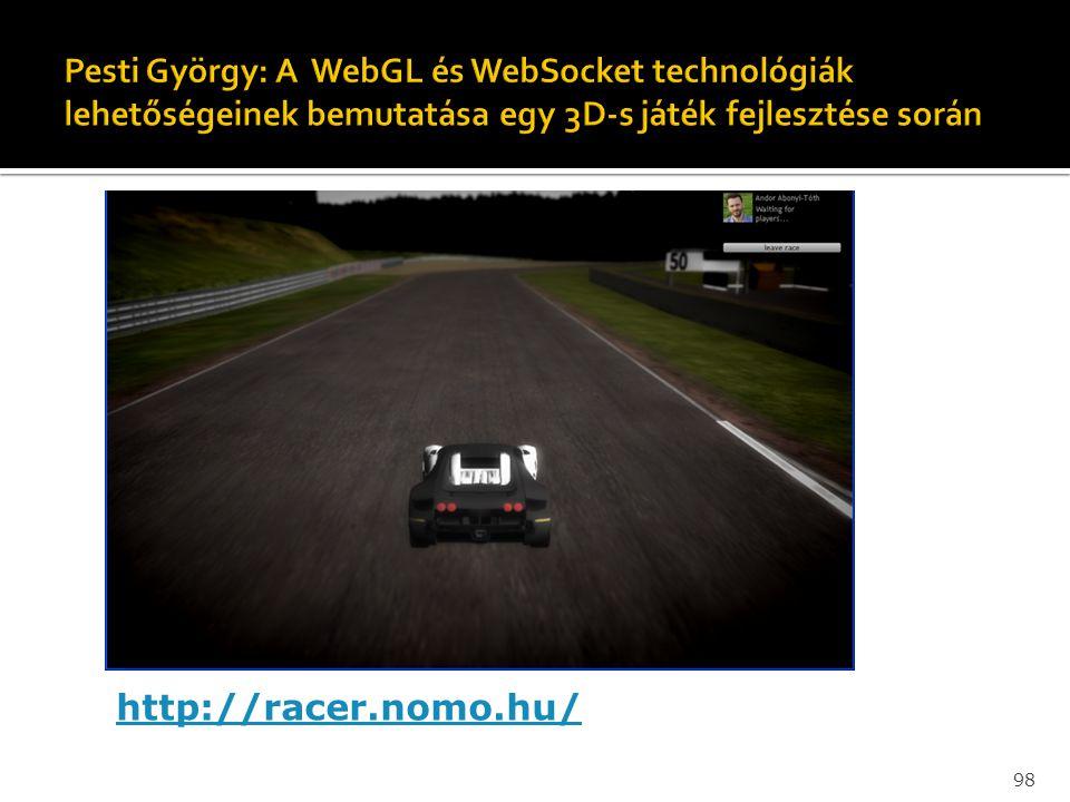Pesti György: A WebGL és WebSocket technológiák lehetőségeinek bemutatása egy 3D-s játék fejlesztése során