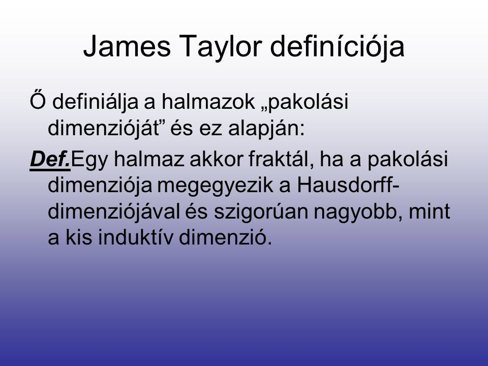 James Taylor definíciója