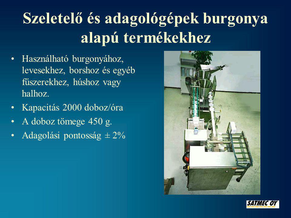Szeletelő és adagológépek burgonya alapú termékekhez