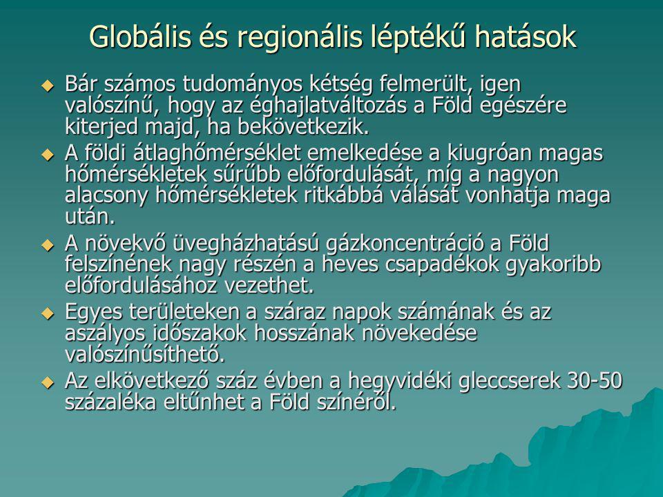 Globális és regionális léptékű hatások