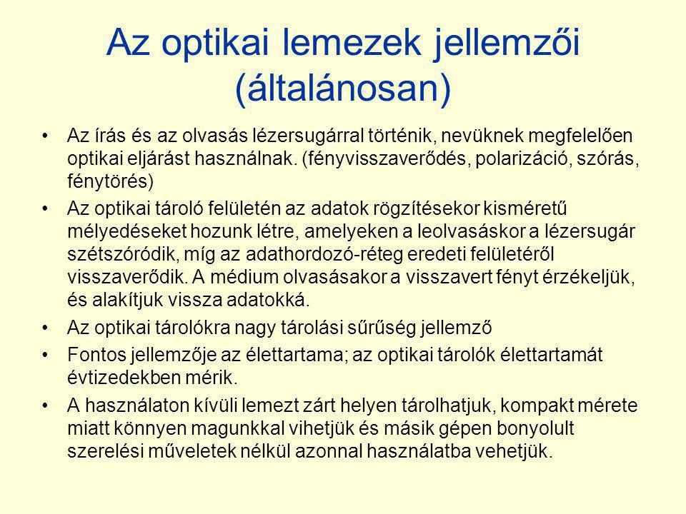 Az optikai lemezek jellemzői (általánosan)