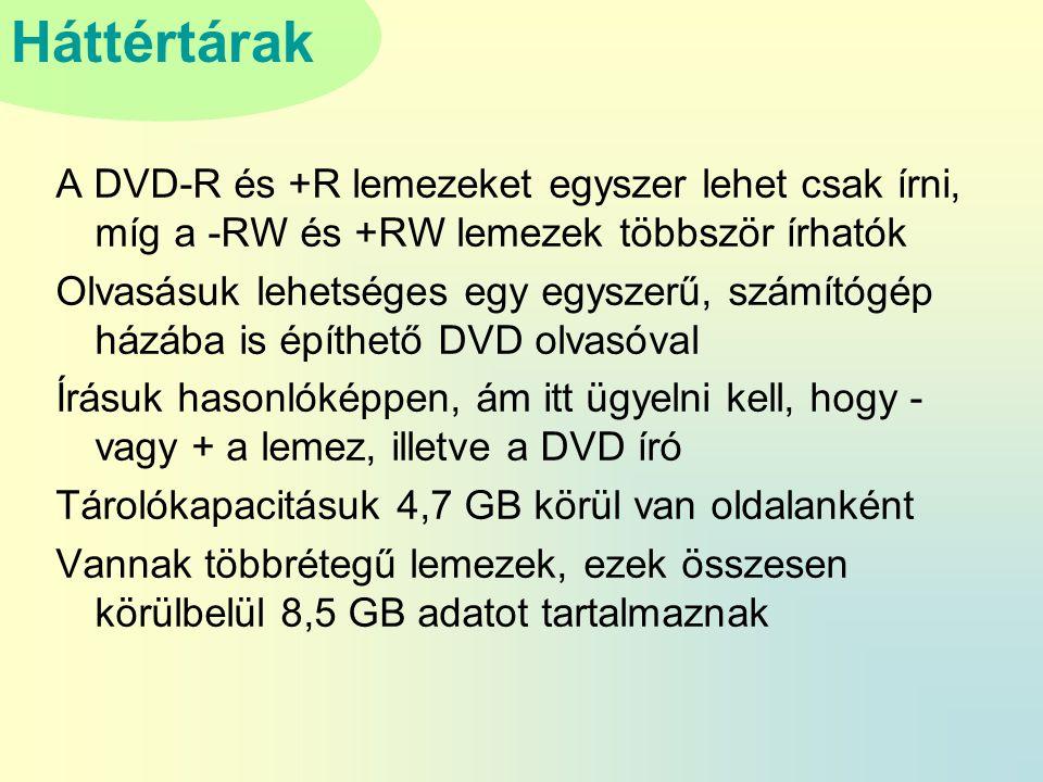 A DVD-R és +R lemezeket egyszer lehet csak írni, míg a -RW és +RW lemezek többször írhatók