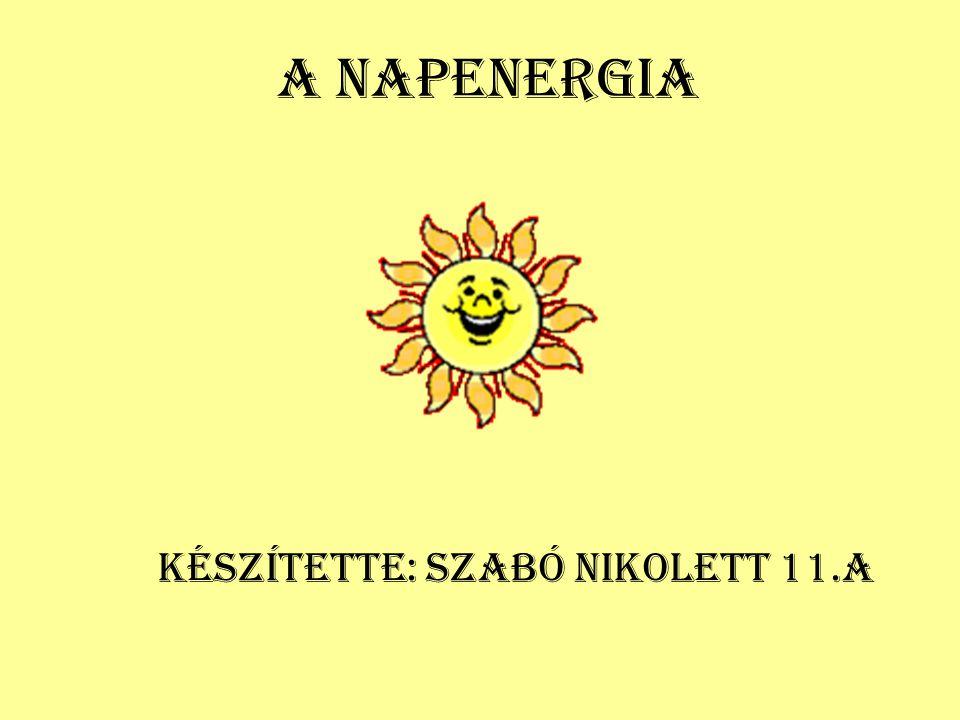 Készítette: Szabó Nikolett 11.a