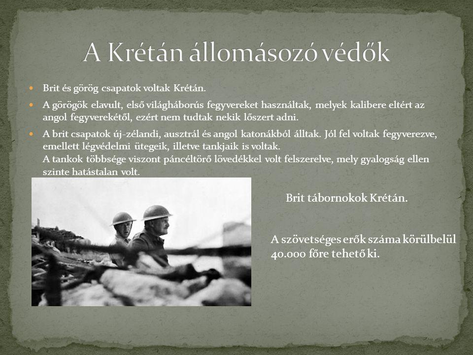 A Krétán állomásozó védők
