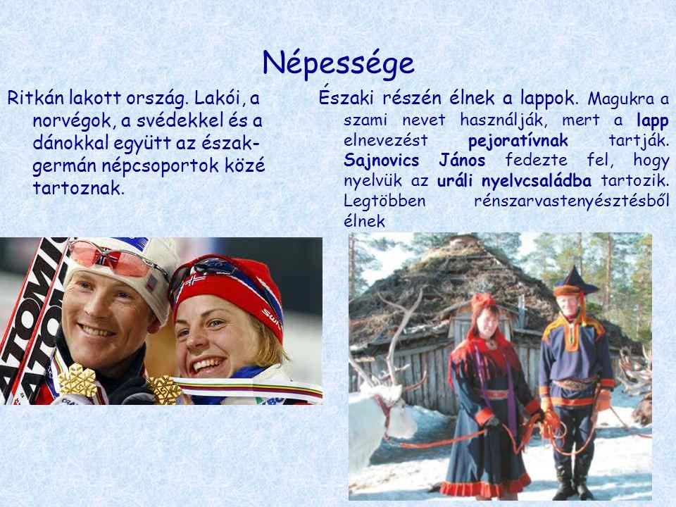 Népessége Ritkán lakott ország. Lakói, a norvégok, a svédekkel és a dánokkal együtt az észak-germán népcsoportok közé tartoznak.