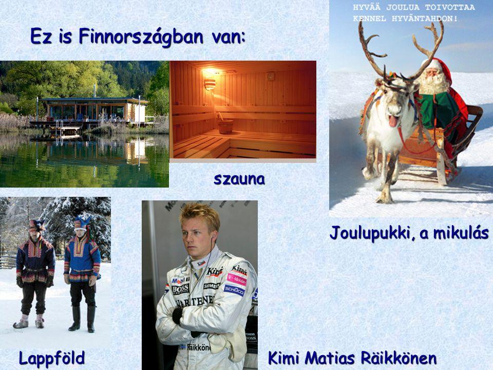 Ez is Finnországban van:
