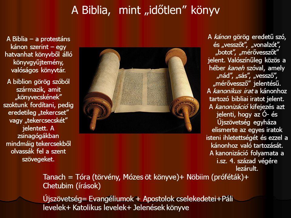 """A Biblia, mint """"időtlen könyv"""
