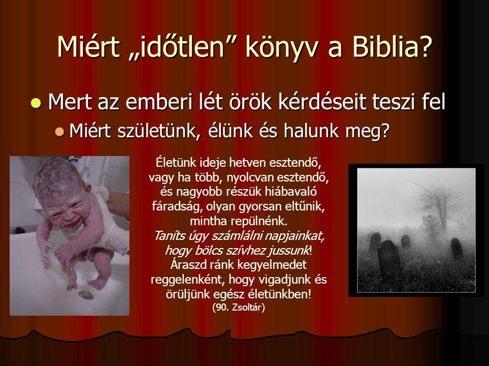 """Miért """"időtlen könyv a Biblia"""