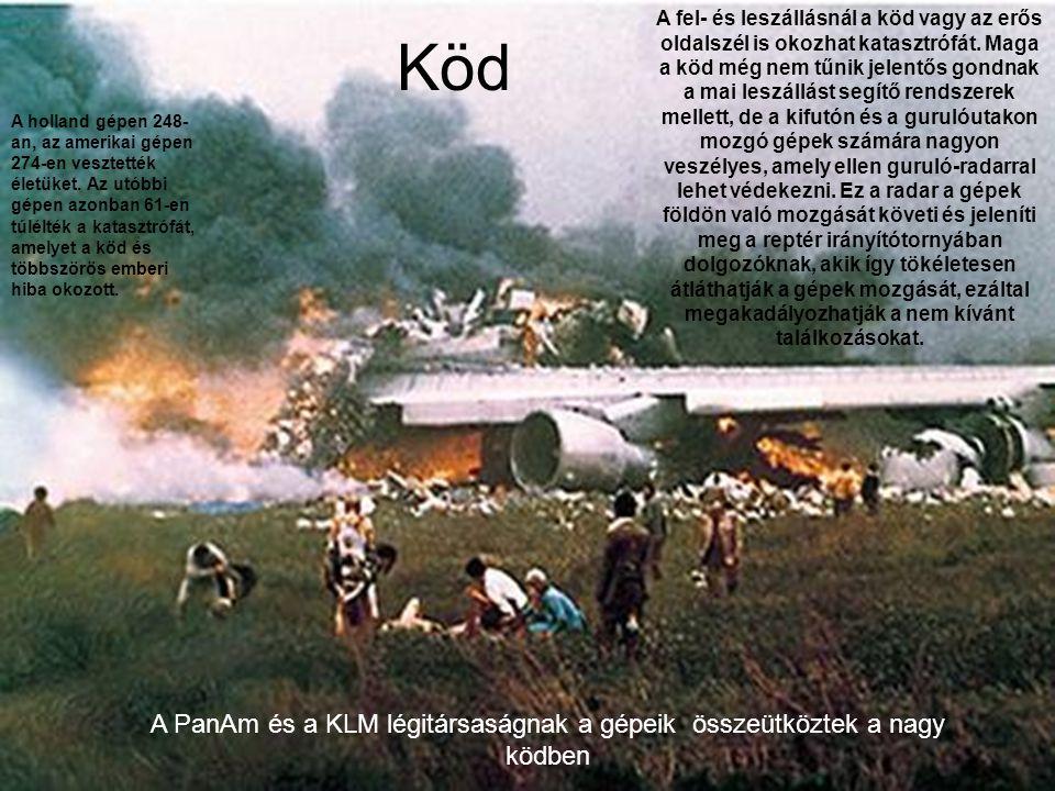 A PanAm és a KLM légitársaságnak a gépeik összeütköztek a nagy ködben