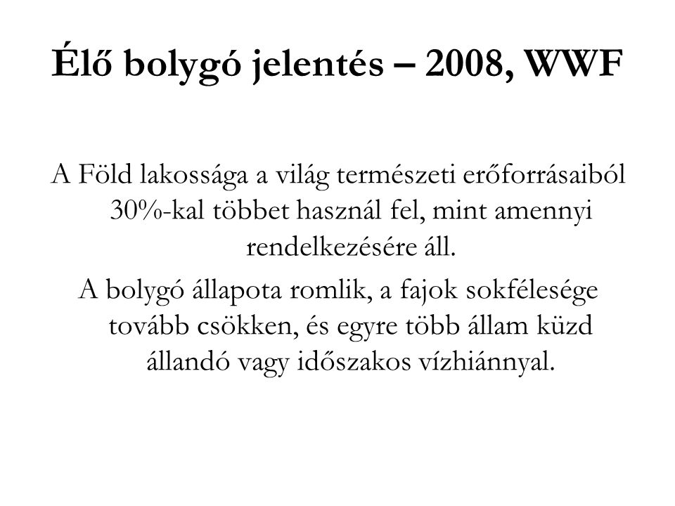 Élő bolygó jelentés – 2008, WWF