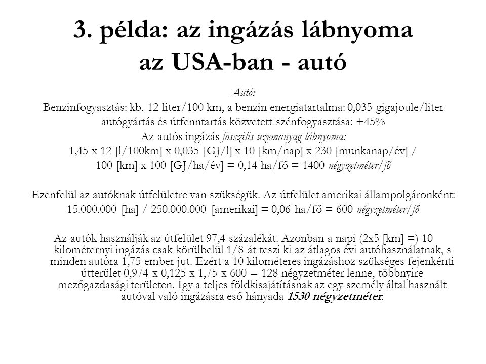 3. példa: az ingázás lábnyoma az USA-ban - autó