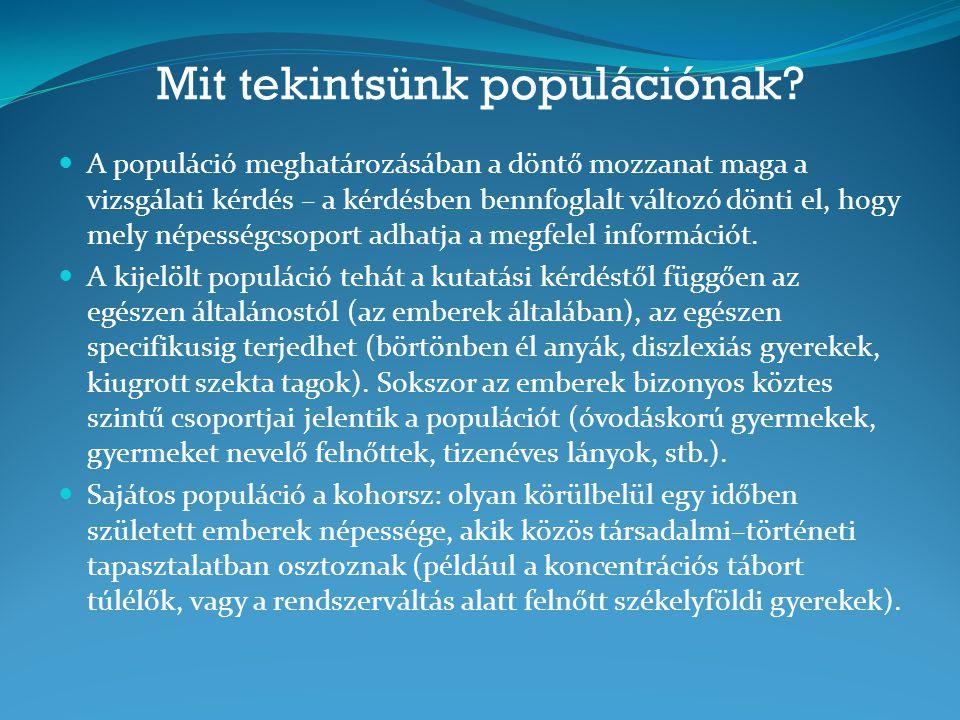 Mit tekintsünk populációnak