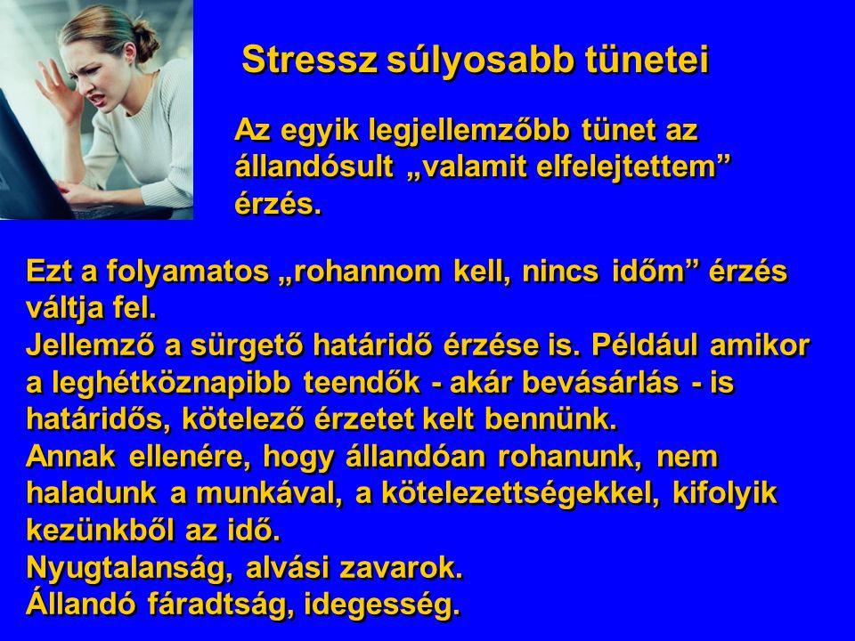 Stressz súlyosabb tünetei