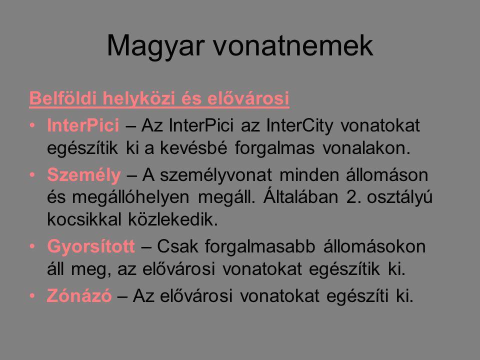 Magyar vonatnemek Belföldi helyközi és elővárosi