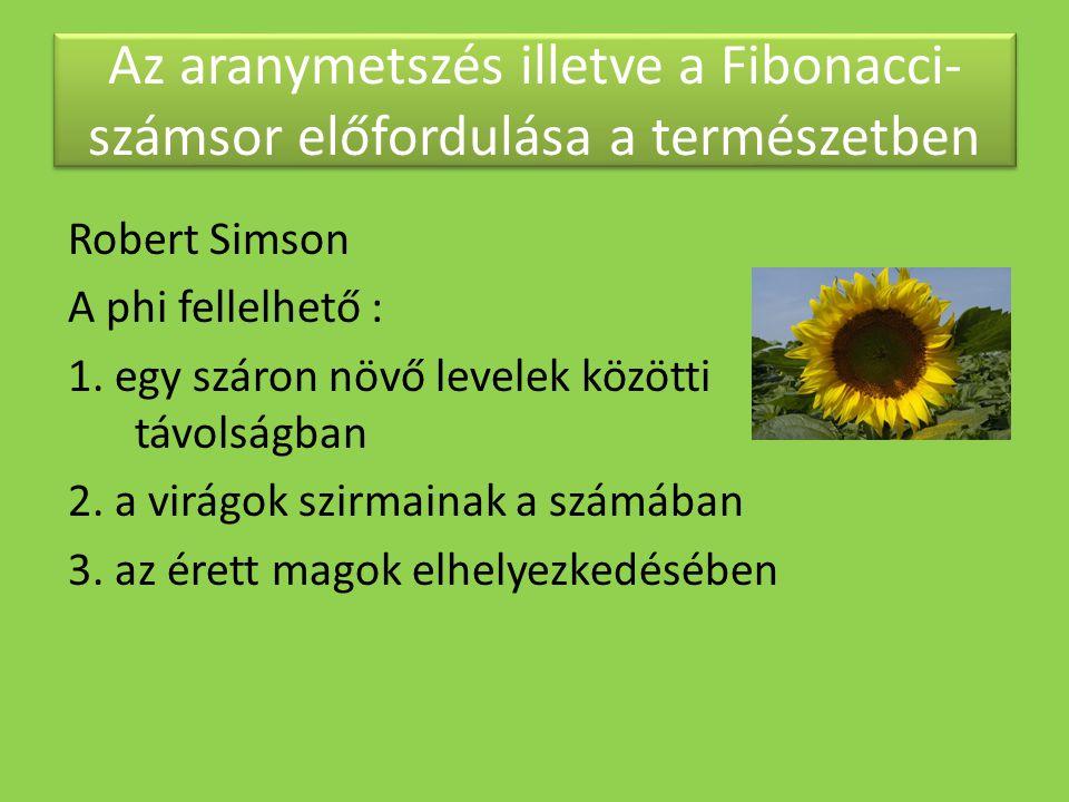 Az aranymetszés illetve a Fibonacci- számsor előfordulása a természetben