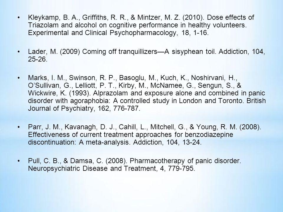 Kleykamp, B. A. , Griffiths, R. R. , & Mintzer, M. Z. (2010)