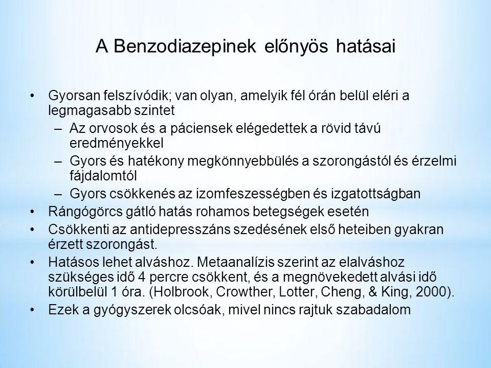 A Benzodiazepinek előnyös hatásai