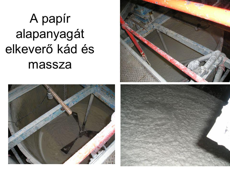 A papír alapanyagát elkeverő kád és massza