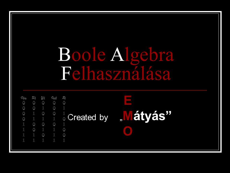 Boole Algebra Felhasználása