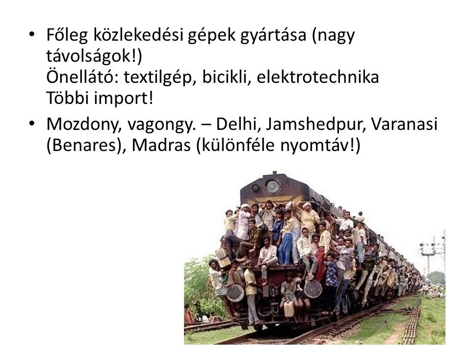 Főleg közlekedési gépek gyártása (nagy távolságok