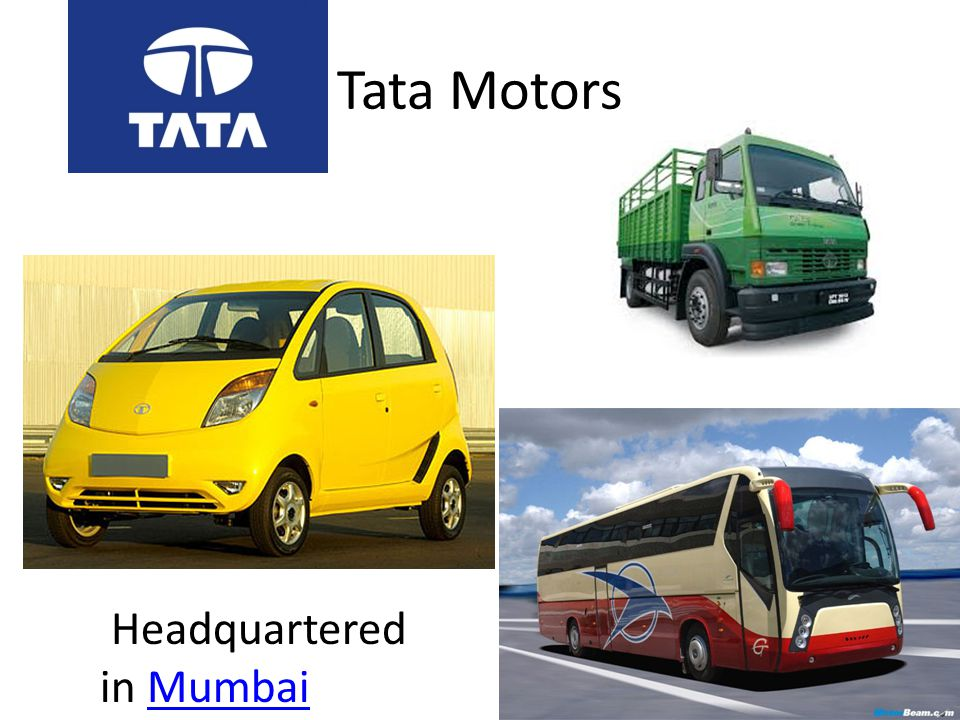 Tata Motors Headquartered in Mumbai